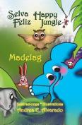 Selva Feliz * Happy Jungle [Large Print] [Spanish]