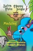 Selva Feliz * Happy Jungle [Spanish]