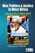 War, Politics and Justice in West Africa