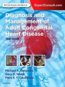 Diagnosis and Management of Adult Congenital Heart Disease 3e