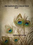 The Rangitawa Collection: 2016