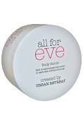 Urban Retreat All for Eve Body Scrub Rich Moisturising 200ml