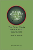 We Will Control All That You Hear