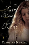 The Fair Maid of Kent