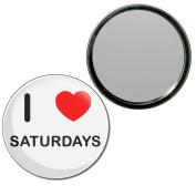 I Love Saturdays - 55mm Round Compact Mirror