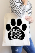 Crazy Dog Lady Tote Bag in Natural Colour