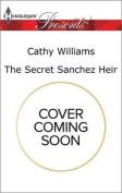 The Secret Sanchez Heir