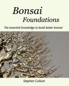 Bonsai Foundations