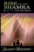 Rise of the Shamra