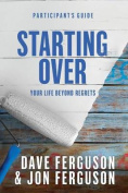 Starting Over Participants Guide