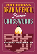 Colossal Grab a Pencil Pocket Crosswords