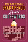 Colossal Grab a Pencil Pocket Crosswords