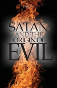 Satan and the Origin of Evil