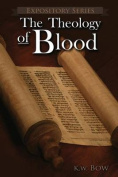 The Theology of Blood