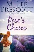 Rose's Choice