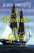 A Promise of Gold