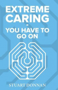 Extreme Caring - You Have to Go on