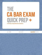 The CA Bar Exam Quick Prep Plus