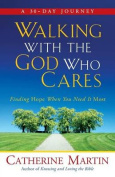 Walking with the God Who Cares