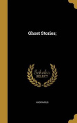 Ghost Stories;