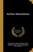 Red Deer. Natural History