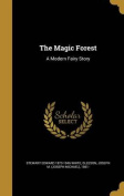 The Magic Forest