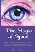 The Magic of Spirit