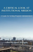 Critical Look at Institutional Mission