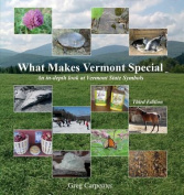 Third Edition What Makes Vermont Special