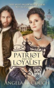 The Patriot and the Loyalist