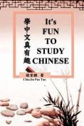 It's Fun to Study Chinese