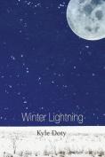 Winter Lightning: Poems