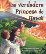 A True Princess of Hawai'i [Spanish]