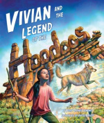 Vivian and the Legend of the Hoodoos