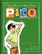 Paco: Un Nino Latino En Estados Unidos Paco [Spanish]