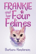 Frankie and Her Four Felines