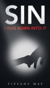 Sin: I Was Born Into It