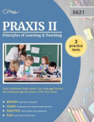 Praxis II Principles of Learning and Teaching Early Childhood Study Guide