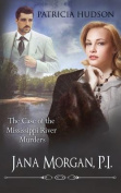 The Case of the Mississippi River Murders