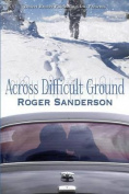 Across Difficult Ground