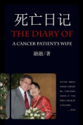 The Diary of a Cancer Patient's Wife [CHI]