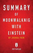 Summary of Moonwalking with Einstein