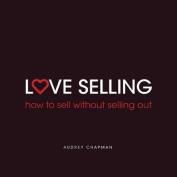 Love Selling