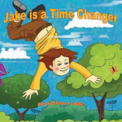 Jake Is a Time Changer