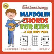 Mandolin Chords for Kids...& Big Kids Too!
