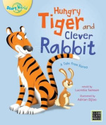 Hungry Tiger and Clever Rabbit (Big Book Edition)