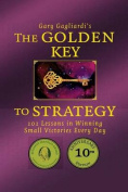 The Golden Key to Strategy