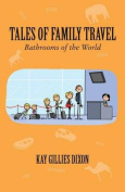 Tales of Family Travel