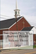 The Ohio Freee Will Baptist Pulpit