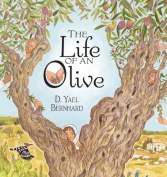The Life of an Olive